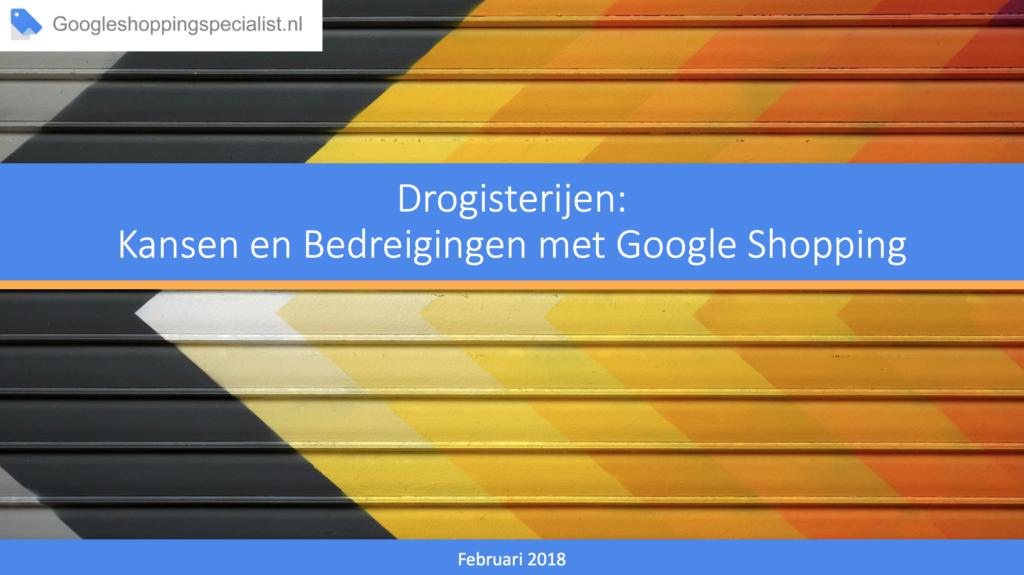 Drogisterijen: Kansen en Bedreigingen met Google Shopping e-book - GoogleShoppingSpecialist